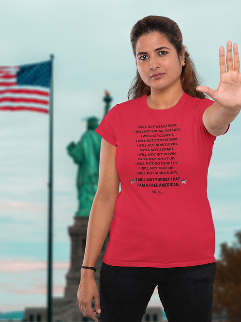 I will not comply. I will not forget I am a free American.  Red women's short sleeve crew neck t-shirt