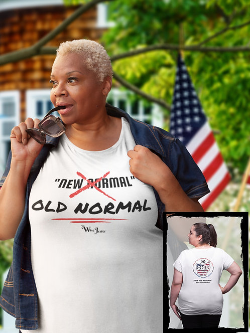 Ohio Stands Up! No New Normal [crossed out], Old Normal. White women's short sleeve scoop neck double sided curvy t-shirt