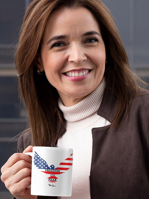 Freedom Over Fear. 11 ounce white ceramic mug