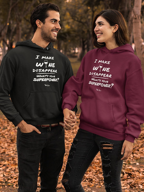 I make wine disappear. What's your superpower? Black unisex long sleeve pullover hoodie with kangaroo pouch pockets