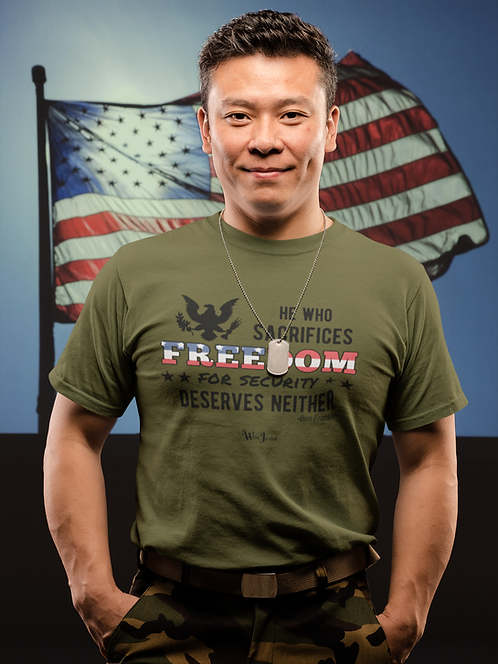 Limited Edition - He who sacrifices freedom for security, deserves neither. Olive men's short sleeve crew neck t-shirt