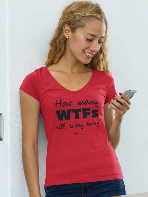 How Many WTFs Will Today Bring? Red women's short sleeve v-neck t-shirt