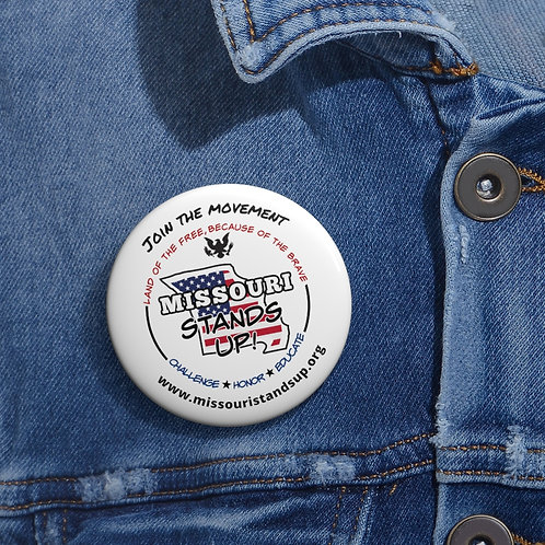 Missouri Stands Up – 2 inch round white metal button pin with steel safety pin. Scamdemic pin. Covid button. Freedom patriot