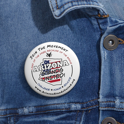 Arizona Stands United 2 inch round white metal button pin with steel safety pin. Scamdemic. Patriot button. Freedom button.