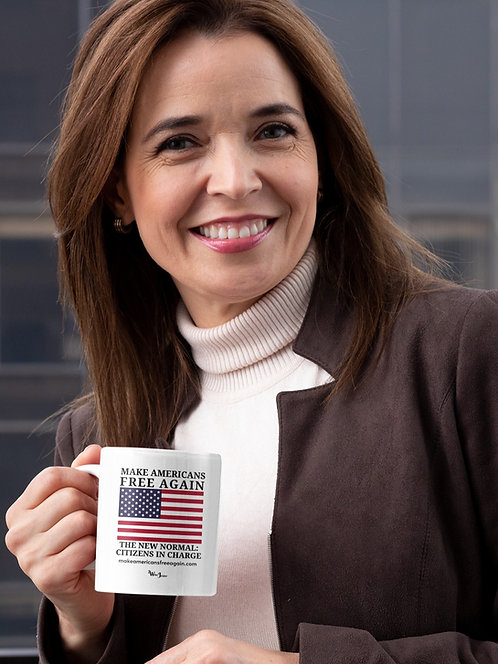 Make Americans Free Again. 11 ounce white ceramic mug. COVID. COVID19. COVID fraud. COVID lawsuit. Constitutional rights.