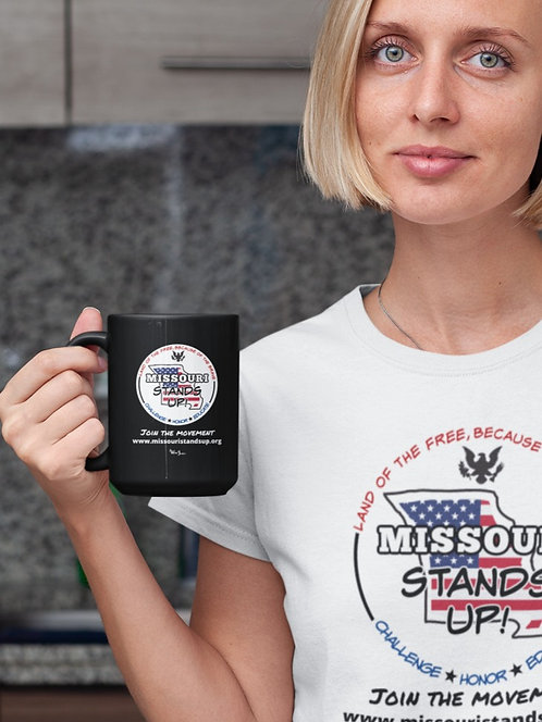 Missouri Stands Up - black 15 ounce ceramic mug. Scamdemic. COVID. COVID-19. Covid lawsuit. Freedom. Liberty. Constitution