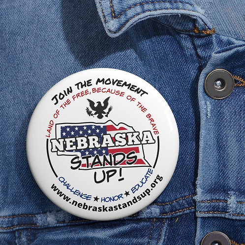 "Patriotic button pin. 3"" round metal patriot pin. Nebraska Stands Up. Liberty button."
