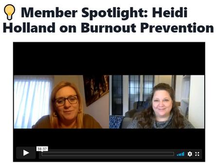 Member Spotlight: Heidi Holland on Burnout Prevention