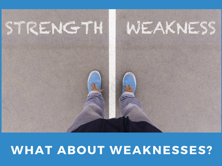What About Weaknesses?
