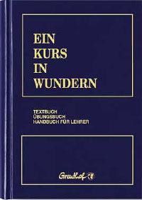 Ein-Kurs-in-Wundern-Helen-Schucman-Willi
