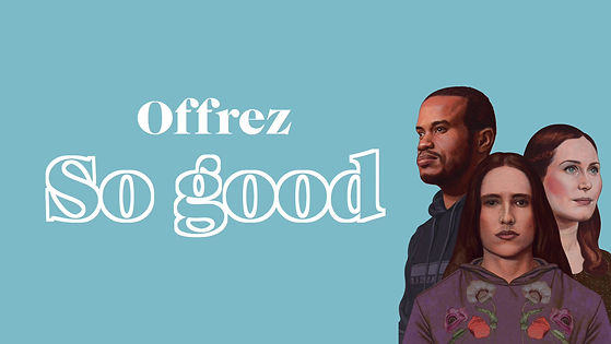 So good - saison 2