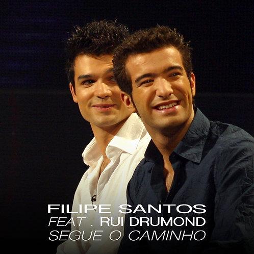 Single - Segue o Caminho - Filipe Santos feat. Rui Drumond