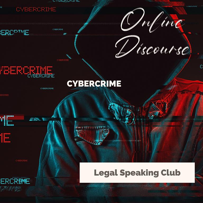 Legal Speaking Club - Cybercrime