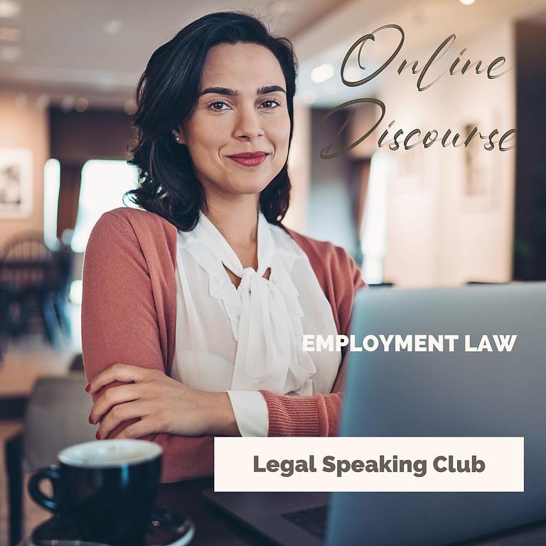 Legal Speaking Club - Employment Law