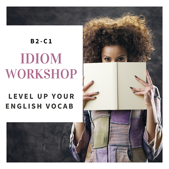 Idiom Workshop