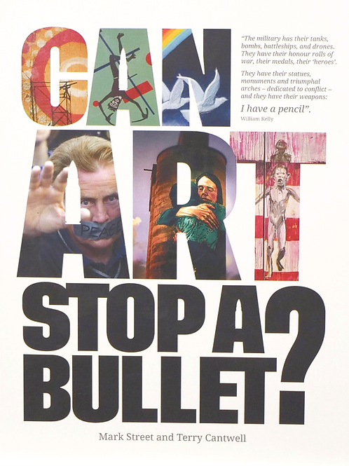 Can Art Stop a Bullet? The Book.