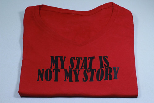 My Stat Is Not My Story Tee