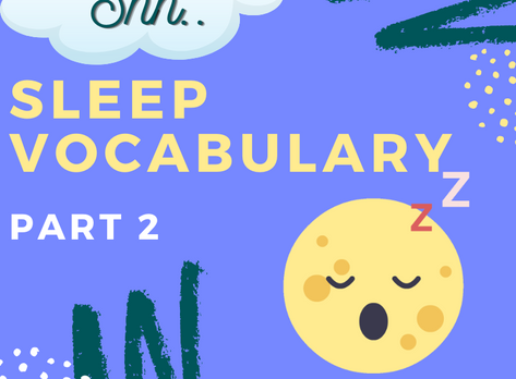 Sleep Vocabulary for IELTS - Part 2