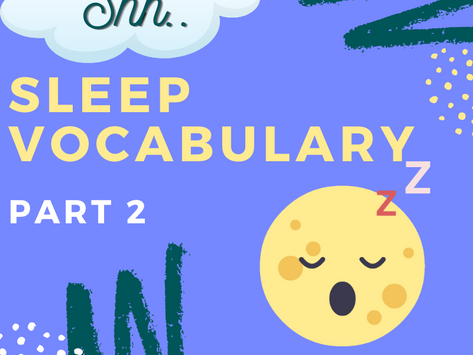 Sleep Vocabulary for IELTS - Part 2