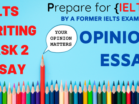 IELTS Writing Task 2 - Opinion Question