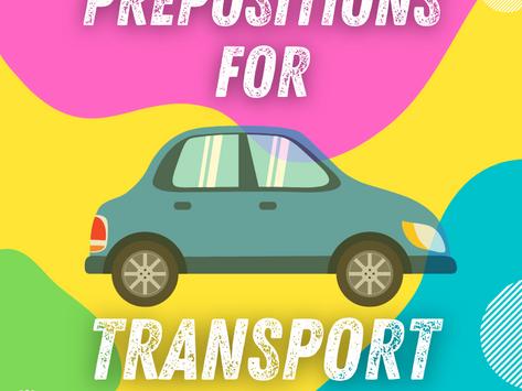 Prepositions for Transport