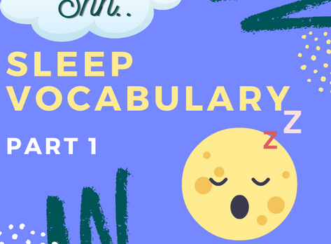 Sleep vocabulary for IELTS - Part 1