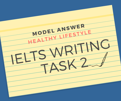 IELTS Writing Task 2 - Model Answer
