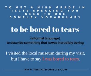 IELTS Speaking - Complex Language - Idiom - Lexical Resource