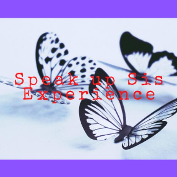Virtual Speak up Sis! Experience