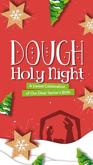 Dough Holy Night_Story.png