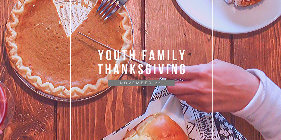 Youth Family Thanksgiving