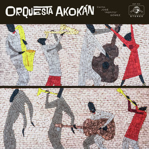 Orquesta Akokán - Now out on Daptone Records