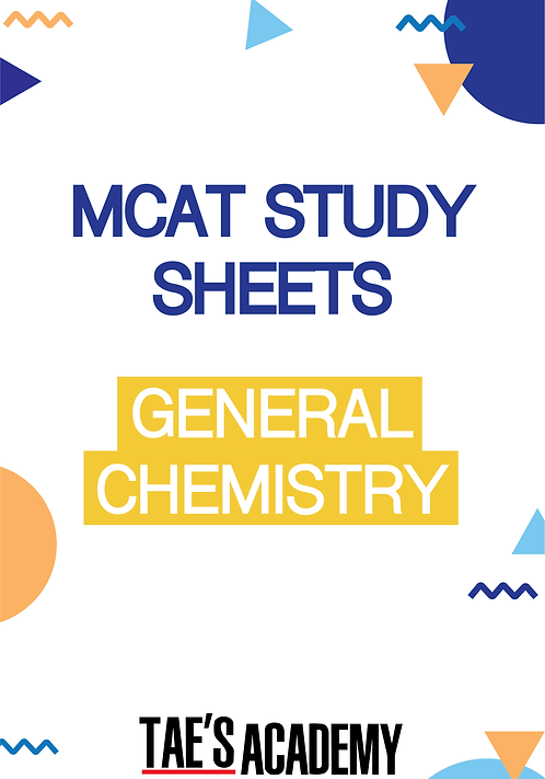 MCAT Study Sheets - General Chemistry