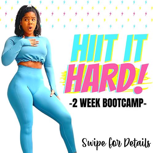 HIIT it Hard - 2 Week Bootcamp Registration