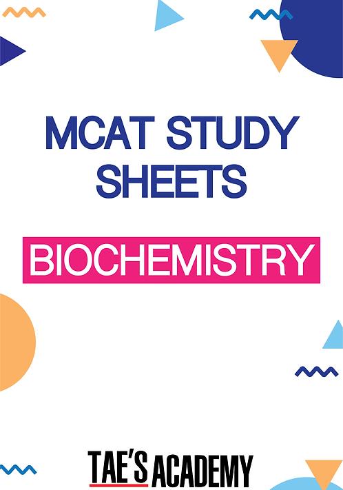 MCAT Study Sheets - Biochemistry