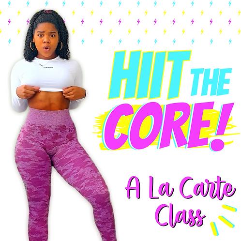 HIIT the Core - A La Carte Class Registration