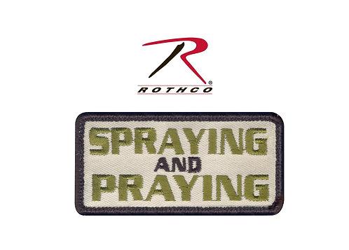 Spraying and Praying