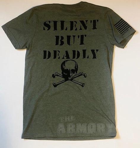 Silent But Deadly- T shirt