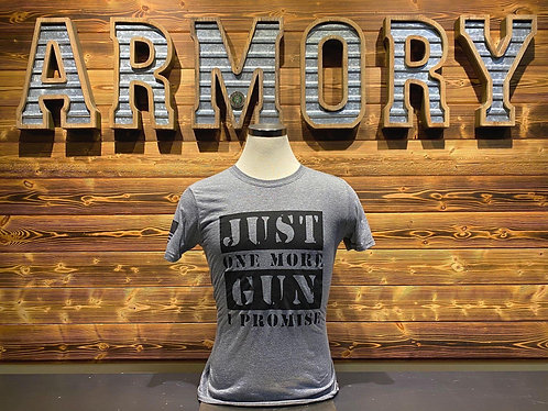 Just on more, i promise- T Shirt