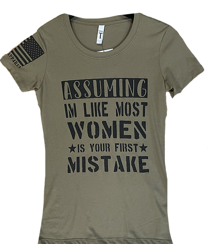 Assuming I'm Like Most Woman Is Your 1st Mistake
