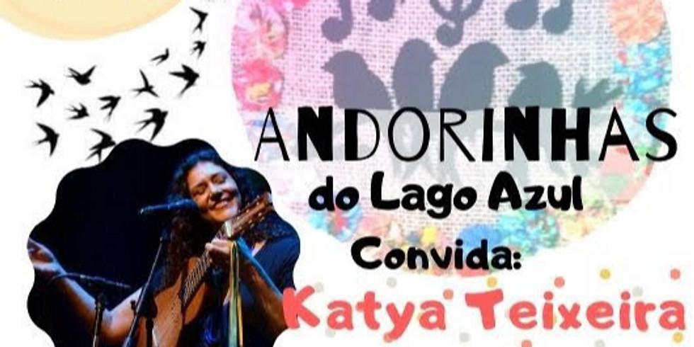 Andorinhas convida Kátya Teixeira