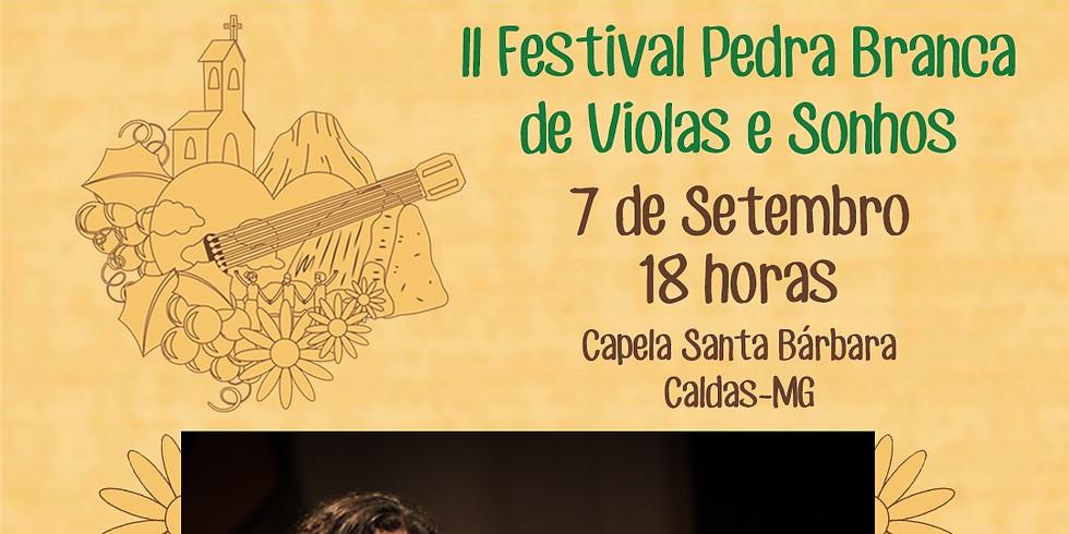 II Festival Pedra Branca de Sonhos e Violas