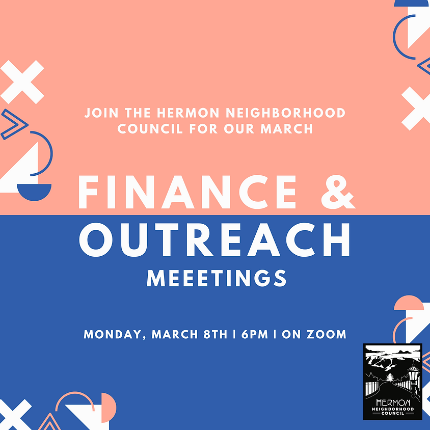 March Outreach & Finance Meetings