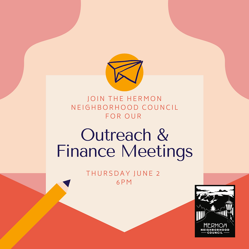 Outreach and Finance Committee Meetings