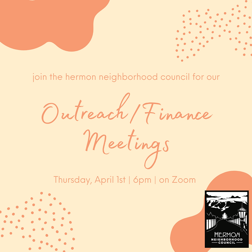 April Outreach and Finance Committee Meetings