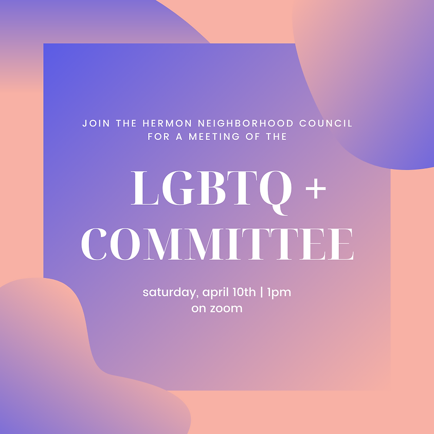 LGBTQ+ Committee Meeting