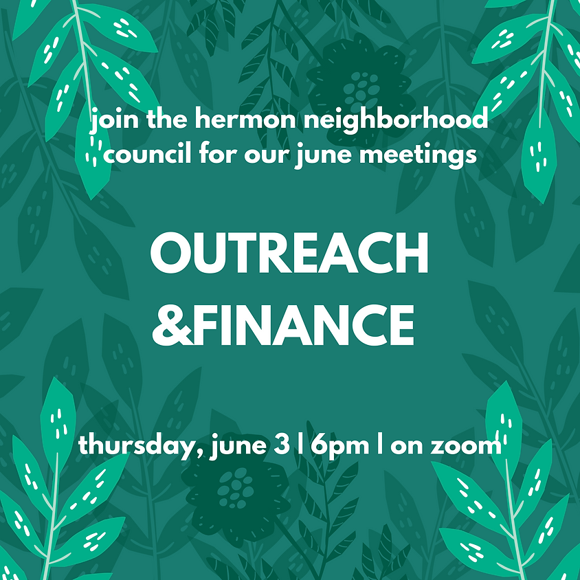 June Outreach and Finance Committee Meetings