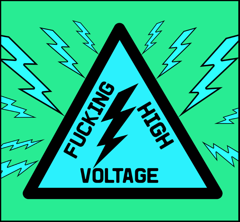 F--cking High Voltage bluegreen