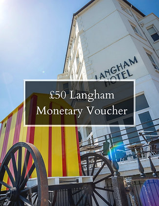 £50 of Langham Cash Vouchers