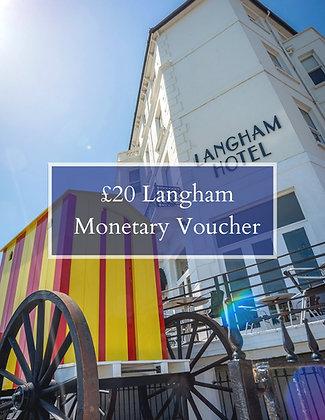 £20 of Langham Cash Vouchers